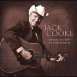 Jack Cooke, Sittin' On Top Of The World