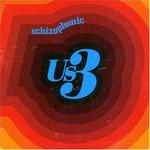 Us3, Schizophonic