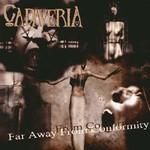 Cadaveria, Far Away from Conformity