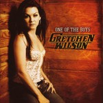 Gretchen Wilson, One of the Boys