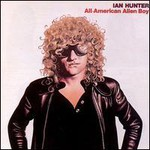 Ian Hunter, All-American Alien Boy