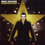 Marc Almond, Stardom Road
