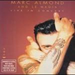Marc Almond & La Magia, Live In Concert