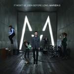 Maroon 5, It Won't Be Soon Before Long