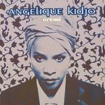 Angelique Kidjo, Oremi