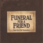 Funeral for a Friend, Tales Don't Tell Themselves