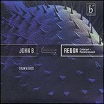 John B, Redox: Catalyst Reprocessed
