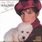 Barbra Streisand, Songbird
