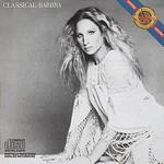 Barbra Streisand, Classical Barbra