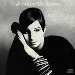 Barbra Streisand, Je m'appelle Barbra