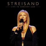 Barbra Streisand, Live In Concert 2006