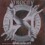 Atrocity, Willenskraft