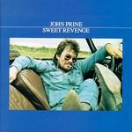 John Prine, Sweet Revenge