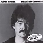 John Prine, Bruised Orange