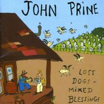 John Prine, Lost Dogs and Mixed Blessings