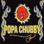Popa Chubby, Stealing The Devil's Guitar