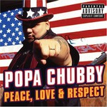 Popa Chubby, Peace, Love and Respect mp3