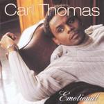 Carl Thomas, Emotional