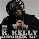 R. Kelly, Double Up