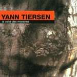 Yann Tiersen, La Valse des monstres