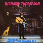 Richard Thompson, Henry The Human Fly
