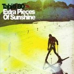 Tahiti 80, Extra Pieces Of Sunshine