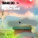 Tahiti 80, Wallpaper for the Soul
