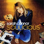 Sarah Connor, Soulicious