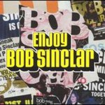 Bob Sinclar, Enjoy