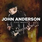 John Anderson, Easy Money