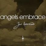 Jon Anderson, Angels Embrace mp3