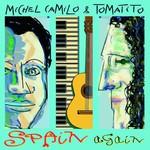 Michel Camilo & Tomatito, Spain Again