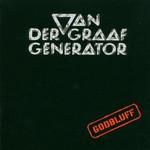 Van der Graaf Generator, Godbluff
