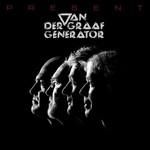 Van der Graaf Generator, Present