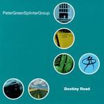 Peter Green Splinter Group, Destiny Road