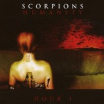 Scorpions, Humanity - Hour I
