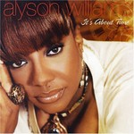 Alyson Williams, It's About Time