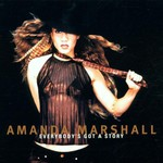 Amanda Marshall, Everybody's Got a Story