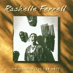 Rachelle Ferrell, Individuality (Can I Be Me?)