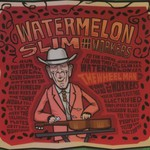 Watermelon Slim and the Workers, The Wheel Man