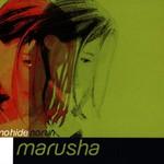 Marusha, No Hide No Run