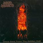 Amon Amarth, Once Sent From the Golden Hall