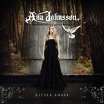 Ana Johnsson, Little Angel