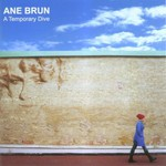 Ane Brun, A Temporary Dive