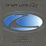 Babylon Zoo, King Kong Groover