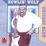 Howlin' Wolf, Chicago Blue