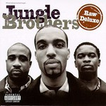 Jungle Brothers, Raw Deluxe