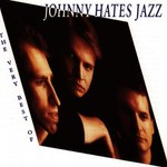 Johnny Hates Jazz, The Very Best of Johnny Hates Jazz
