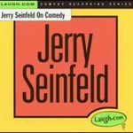 Jerry Seinfeld, Jerry Seinfeld On Comedy