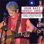 Joan Baez, Bowery Songs